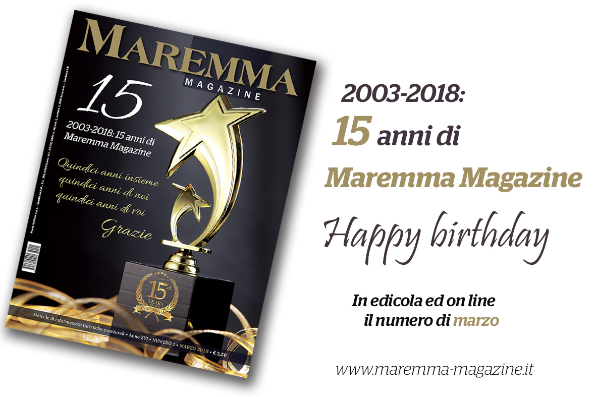 Maremma Magazine Compie 15 Anni Buon Compleanno Maremma Magazine